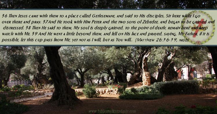 GETHSEMANE - Matthew 26, 36-39