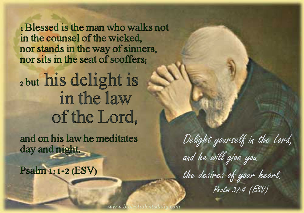 PSALM 37, 4 – www biblestudentsdaily com – BIBLE Students DAILY