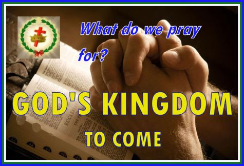 1. GOD's KINGDOM TO COME.jpg