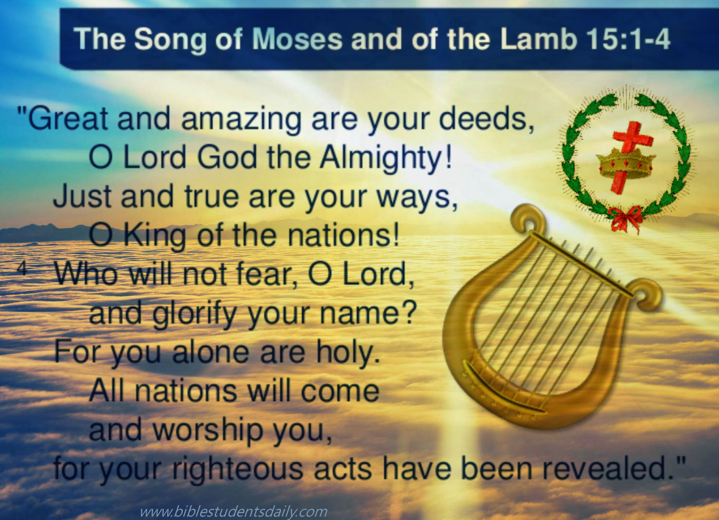 The Song Of Moses And The Lamb Bible Students Daily